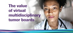 Cover image from NAVIFY white paper on the value of virtual tumor boards